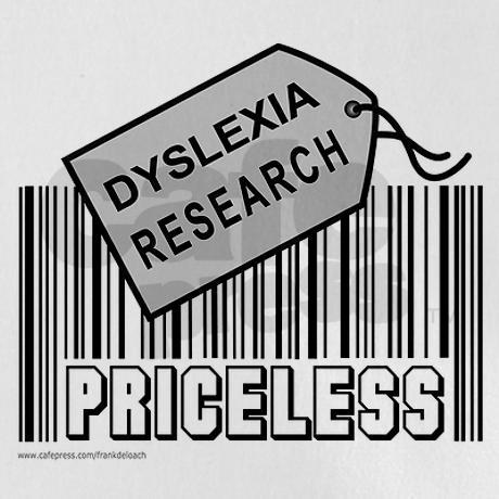 Dyslexia research: Priceless