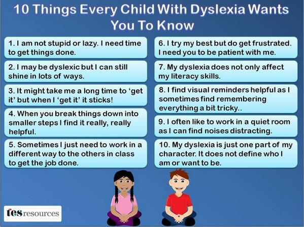 10 Things Every Child WIth Dyslexia Wants You To Know