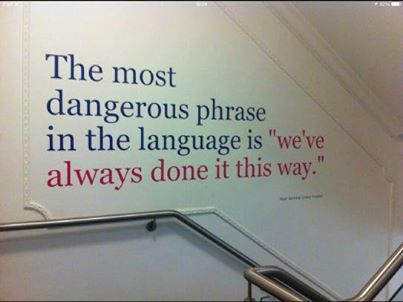 What is the most dangerous phrase in the English language?